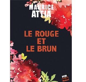 Le Rouge et le Brun de Maurice Attia aux Ed. Jigal Polar