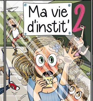 Ma vie d'instit' 2 – City éditions