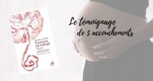 Pourquoi j'ai mangé mon placenta - Jeanne Goujon