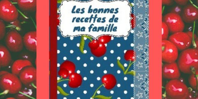 Les bonnes recettes de ma famille, un carnet intergénérationnel