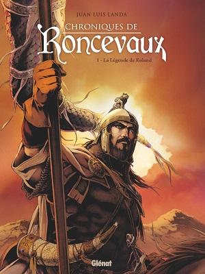 chroniques-de-Roncevaux-t1-legende-roland-glenat
