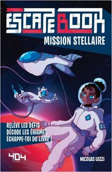 escape-book-mission-stellaire-404-editions