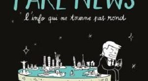 fake-news-info-qui-ne-tourne-pas-rond-delcourt