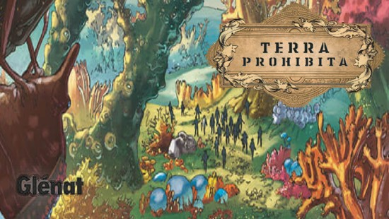 Terra Prohibita – Cycle 1 – Glénat BD