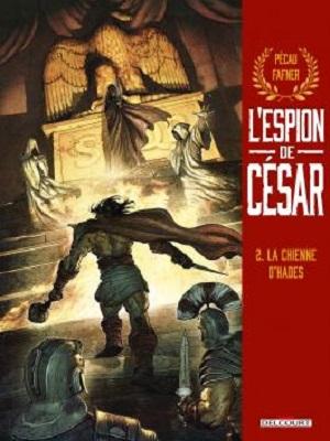 l-espion-de-cesar-t2-chienne-hades-delcourt