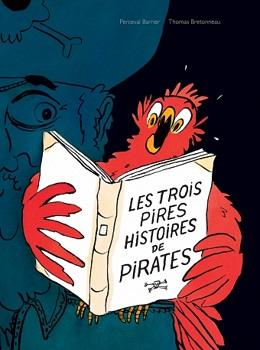 les-trois-pires-histoires-de-pirates-ecole-des-loisirs