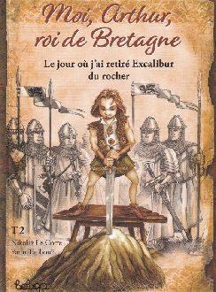 Moi, Arthur, roi de Bretagne, le deuxième tome