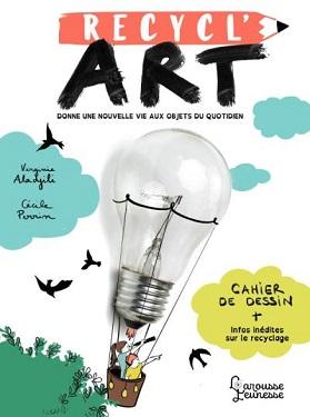 recycl-art-cahier-activité-info-larousse