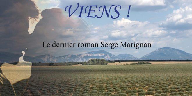 Viens! Un roman de Serge Marignan