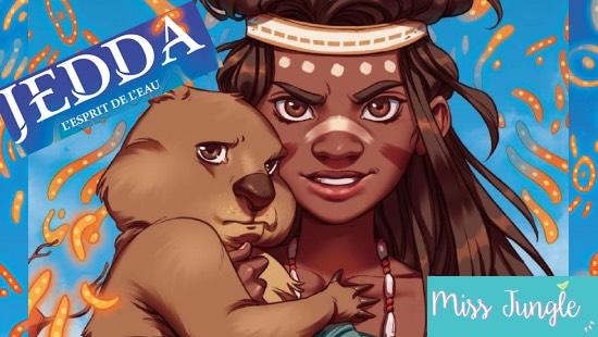 Jedda : L'esprit de l'eau – Éditions Jungle