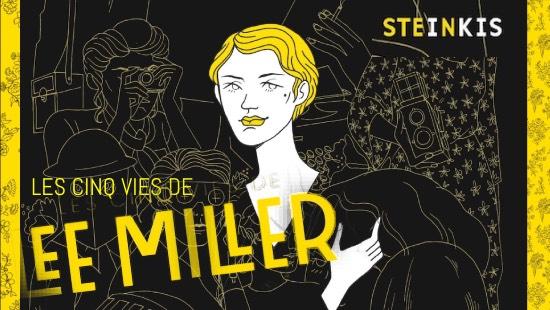 Les cinq vies de Lee Miller : Une biographie illustrée chez Steinkis Éditions