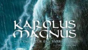 karolus-magnus-empereur-barbares-t1-soleil