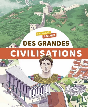 mon-encyclo-animée-grandes-civilisations-bayard