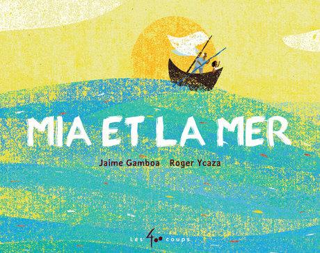 Mia et la mer