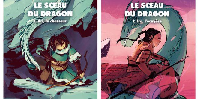 Le sceau du dragon Tome 1 et 2 – Éditions Les Aventuriers de l'Étrange