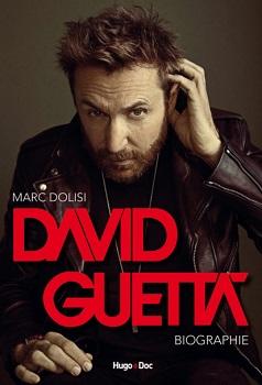 david-guetta-biographie-hugo-cie