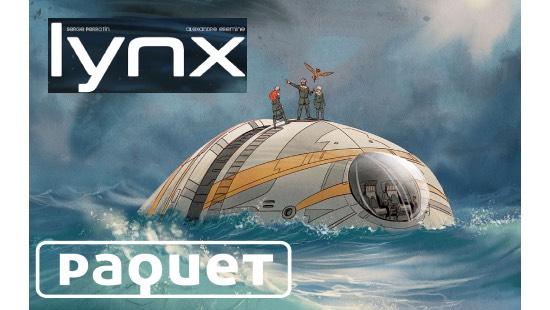 Lynx Tome 1 : Une saga sci-fi aux Éditions Paquet !!