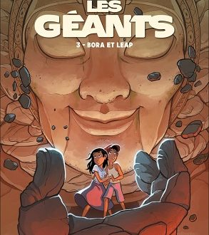 Les Géants, le troisième tome, Bora et Leap