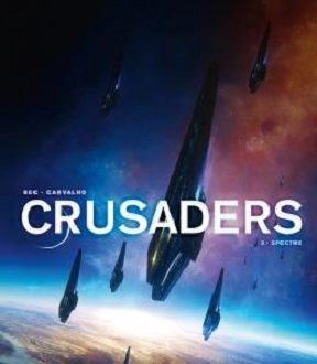 Crusaders, tome 3, Spectre