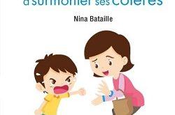 les-50-phrases-aider-son-enfant-surmonter-ses-coleres-larousse