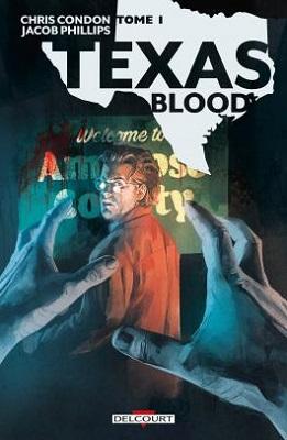 texas-blood-t1-comics-delcourt