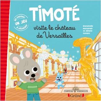 Timoté visite le château de Versailles