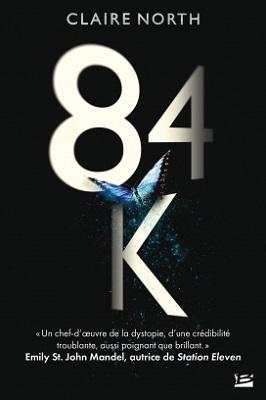 84k-roman-Claire-North-Bragelonne