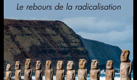 Pierre de Rosette, le rebours de la radicalisation