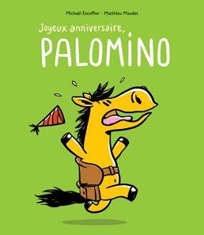 Joyeux anniversaire, Palomino