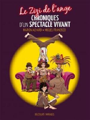 le-zizi-de-l-ange-chroniques-spectacle-vivant-delcourt