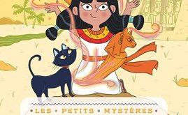les-petits-mysteres-Egypte-t1-colere-des-dieux-flammarion