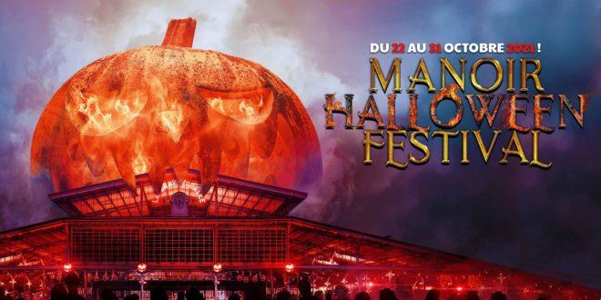 Manoir Halloween Festival 2021 – 4000 m2 pour se faire peuuuuur !