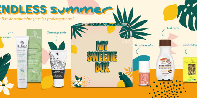 My Sweetie Box #Septembre 2021 : Endless Summer