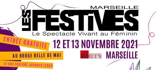 Les Festives : Festival du spectacle vivant au féminin à Marseille