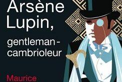 arsene-lupin-gentleman-cambrioleur-larousse