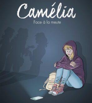Camélia – Face à la meute