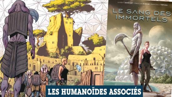 Le sang des immortels – Éditions Les Humanoïdes Associés