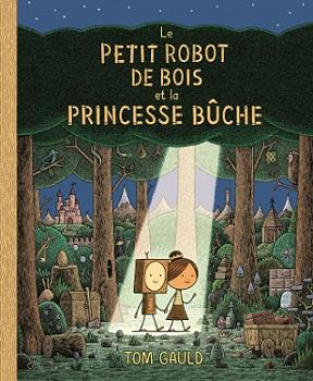 petit-robot-bois-princesse-buche-ecole-des-loisirs