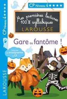 premieres-lectures-syllabiques-gare-fantome-larousse