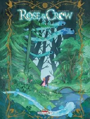 rose-crow-livre1-delcourt