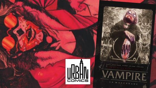 Vampire, La mascarade Livre I – Urban Comics